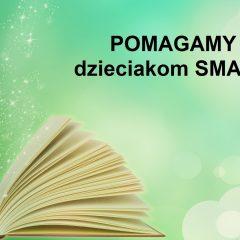 """""""Pomaganie przez czytanie""""- pomoc dla dzieci z SMA"""
