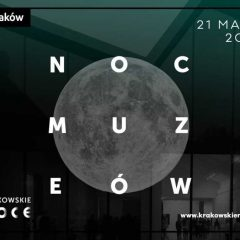 21 maja- 17.Noc Muzeów w Krakowie