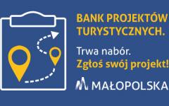Można już zgłaszać projekty do Banku Projektów Turystycznych