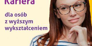 Kierunek Kariera otwarty dla osób z wyższym wykształceniem