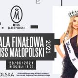 Już w niedzielę poznamy nową Miss Małopolski 2021!