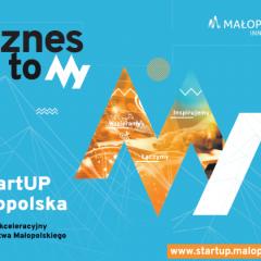 Trwa nabór do programu akceleracyjnego #StartUP Małopolska